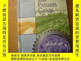 二手書博民逛書店The罕見Panama Canal 巴拿馬運河 插圖本.Y193