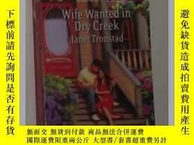 二手書博民逛書店《罕見Wife Wanted in Dry Creek 》Jan