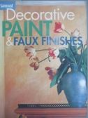 【書寶二手書T8/藝術_YAO】Decorative Paint & Faux Finishes