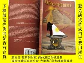 二手書博民逛書店【英文原版】BIRTH罕見OF THE BIBLEY246314