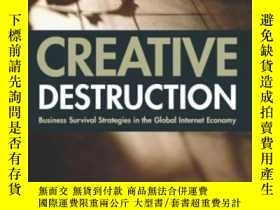 二手書博民逛書店Creative罕見Destruction: Business Survival Strategies In Th