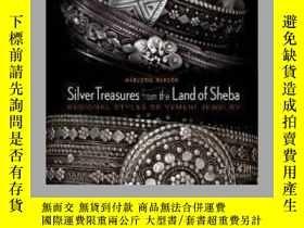 二手書博民逛書店Silver罕見Treasures from the Land of ShebaY405706 Marjori
