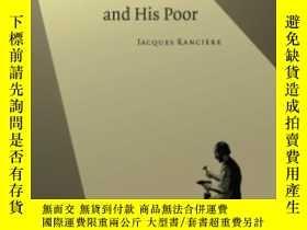 二手書博民逛書店The罕見Philosopher And His Poor-哲學家和他的窮人Y436638 Jacques R