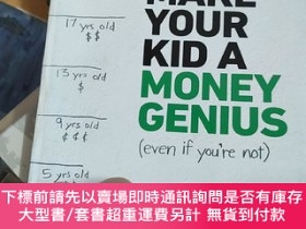 二手書博民逛書店Make罕見Your Kid a Money Genius (Even If You're Not) 英文原版 讓