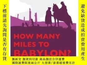 二手書博民逛書店How罕見Many Miles To Babylon?-到巴比倫有多少英裏?Y436638 Jennifer