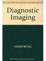 二手書博民逛書店 《Diagnostic Imaging》 R2Y ISBN:0632026219│PeterArmstrong