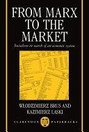 二手書博民逛書店《From Marx to the Market: Socialism in Search of an Economic System》 R2Y ISBN:0198283997