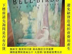 二手書博民逛書店Bell-birds罕見and other versesY128