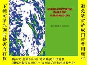 二手書博民逛書店Ground-penetrating罕見Radar for GeoarchaeologyY410016 Law