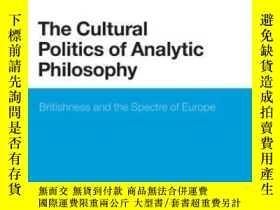 二手書博民逛書店The罕見Cultural Politics Of Analytic Philosophy-分析哲學的文化政治學奇