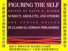 二手書博民逛書店Figuring罕見The Self-思考自我Y436638 David E. Klemm; G... Sun