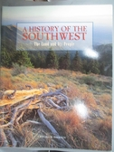 【書寶二手書T1/歷史_ZJL】A History of the Southwest_Thomas E. Sheridan