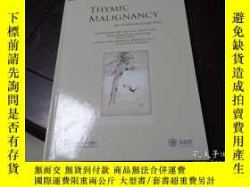 二手書博民逛書店THYMIC罕見MALIGNANCY(胸腺腫瘤)Y20470 鄭