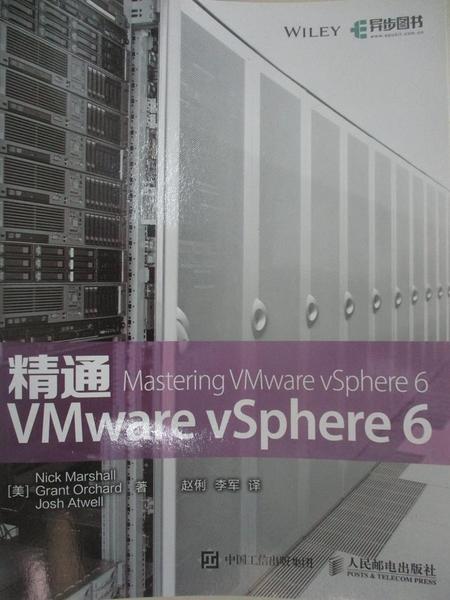 【書寶二手書T4/電腦_DV9】精通VMware vSphere 6_(美)NICK MARSHALL,GRANT ORCHARD,JOSH ATWELL