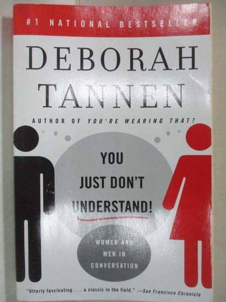 【書寶二手書T2/心理_G7M】You Just Don't Understand: Women and Men in Conversation_Tannen, Deborah