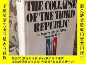 二手書博民逛書店The罕見Collapse of the Third Repub