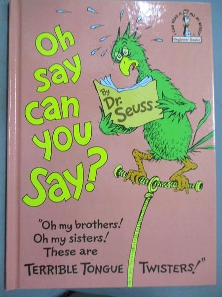 【書寶二手書T1/少年童書_QKX】Oh say can you say?_Seuss, Dr.