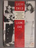 【書寶二手書T6/原文小說_GJH】Lucky Child_Ung, Loung