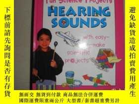 二手書博民逛書店Fun罕見Science Projects: hearing soundsY25820 出版2009