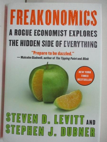 【書寶二手書T1/財經企管_DNJ】Freakonomics: A Rogue Economist Explores the Hidden..
