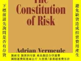 二手書博民逛書店The罕見Constitution Of RiskY464532 Adrian Vermeule Cambri