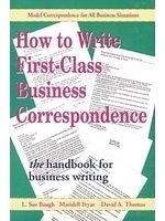 二手書博民逛書店 《How To Write First-Class Business Correspondence》 R2Y ISBN:0844234052│L.SueBaugh