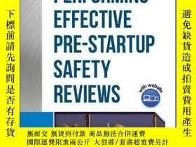 二手書博民逛書店Guidelines罕見for Performing Effective Pre-Startup Safety R