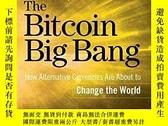二手書博民逛書店The罕見Bitcoin Big BangY256260 Brian Kelly Wiley 出版2014