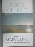 【書寶二手書T8/宗教_IEZ】House of Light_Oliver, Mary