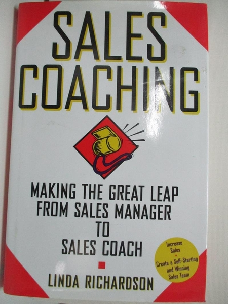 【書寶二手書T5/行銷_DOY】Sales Coaching: Making the Great Leap from Sales Manager to Sales Coach_Linda Richardson