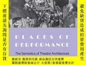 二手書博民逛書店Places罕見of Performance: The Semi