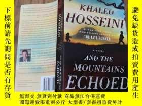 二手書博民逛書店And罕見the Mountains Echoed(《群山回唱》英文原版)Y168754 Khaled Hos
