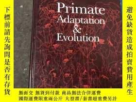 二手書博民逛書店罕見Primate.Adaptation&.EvolutionY