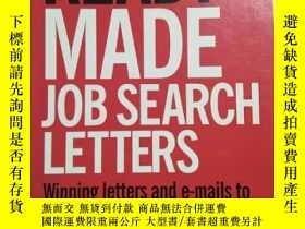 二手書博民逛書店THETIMES罕見READY MADE JOB SEARCH LETTERS【此書籍未閱】Y406900