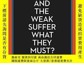 二手書博民逛書店And罕見The Weak Suffer What They Must?Y255562 Yanis Varou