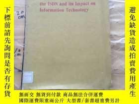 二手書博民逛書店international罕見conference on the isdn and its impact on i