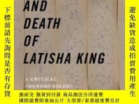 二手書博民逛書店The罕見Life And Death Of Latisha KingY256260 Gayle Salamo