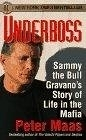 二手書博民逛書店《Underboss: Sammy the Bull Gravano's Story of Life in the Mafia》 R2Y ISBN:0061096644
