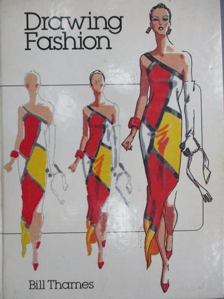 【書寶二手書T2/設計_JQF】Drawing Fashion_Bill Thames