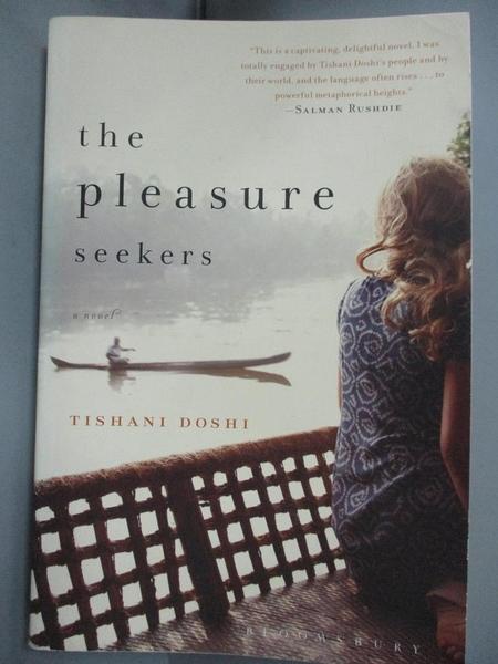 【書寶二手書T1/原文小說_JNI】The Pleasure Seekers_Doshi, Tishani