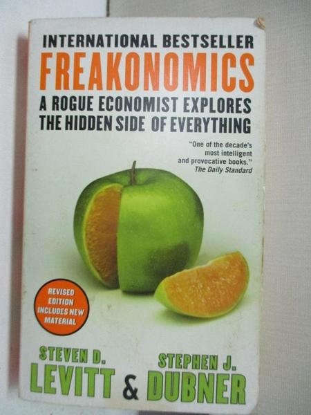 【書寶二手書T1/原文書_A78】Freakonomics-A Rogue Economist Explores…_Steven D. Levitt