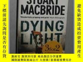 二手書博民逛書店英文原版罕見Dying Light by Stuart Macb