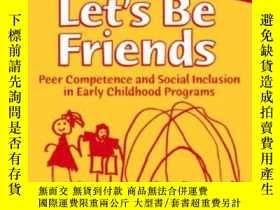 二手書博民逛書店Let s罕見Be Friends: Peer Competen