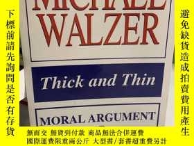 二手書博民逛書店Thick罕見and Thin: Moral Argument at Home and AbroadY1915