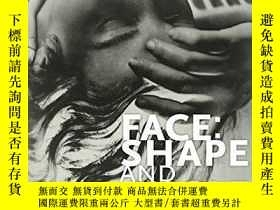 二手書博民逛書店Face:罕見Shape and Angle: Helen Muspratt, PhotographerY36