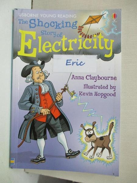 【書寶二手書T1/少年童書_AAC】The Shocking Story of Electricity (Usborne Young Reading)_Anna Claybourne