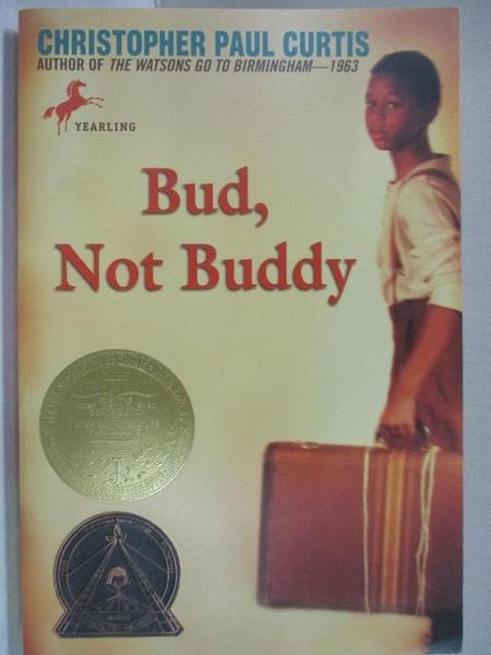 【書寶二手書T4/原文小說_GJH】Bud, Not Buddy_Curtis, Christopher Paul