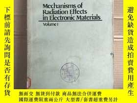 二手書博民逛書店mechanisms罕見of radiation effects in electronic materials