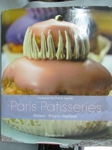 【書寶二手書T1/餐飲_YBU】Paris Patisseries-History, Shops, Recipes_Bavoillot