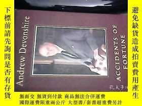 二手書博民逛書店ACCIDENTS罕見OF FORTUNE財富的意外 原版精裝Y